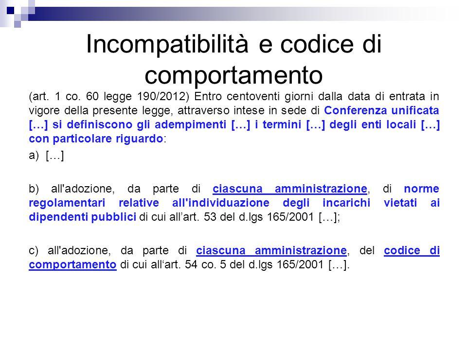 Incompatibilità e codice di comportamento