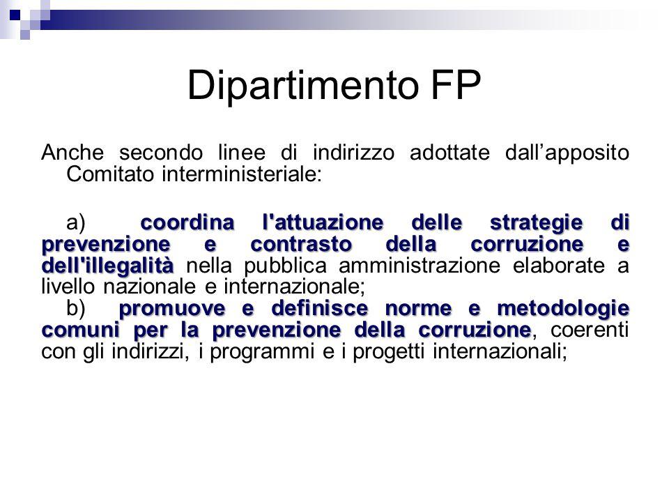 Dipartimento FP Anche secondo linee di indirizzo adottate dall'apposito Comitato interministeriale: