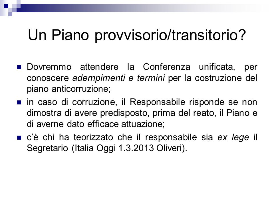 Un Piano provvisorio/transitorio