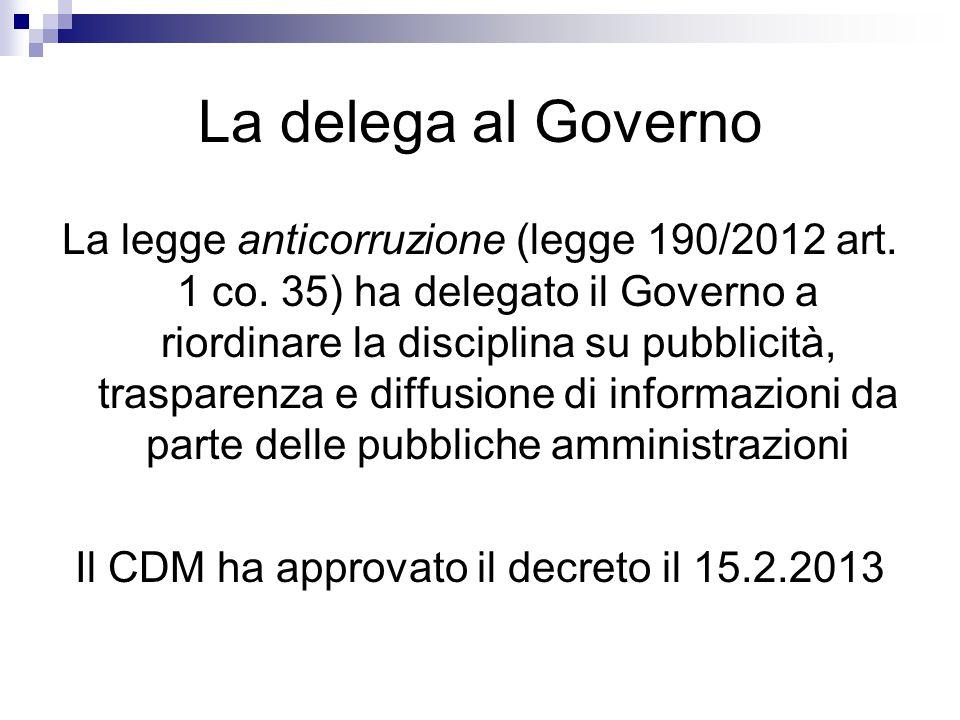 Il CDM ha approvato il decreto il 15.2.2013
