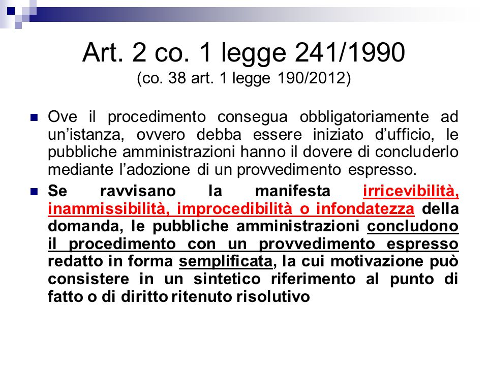 Art. 2 co. 1 legge 241/1990 (co. 38 art. 1 legge 190/2012)
