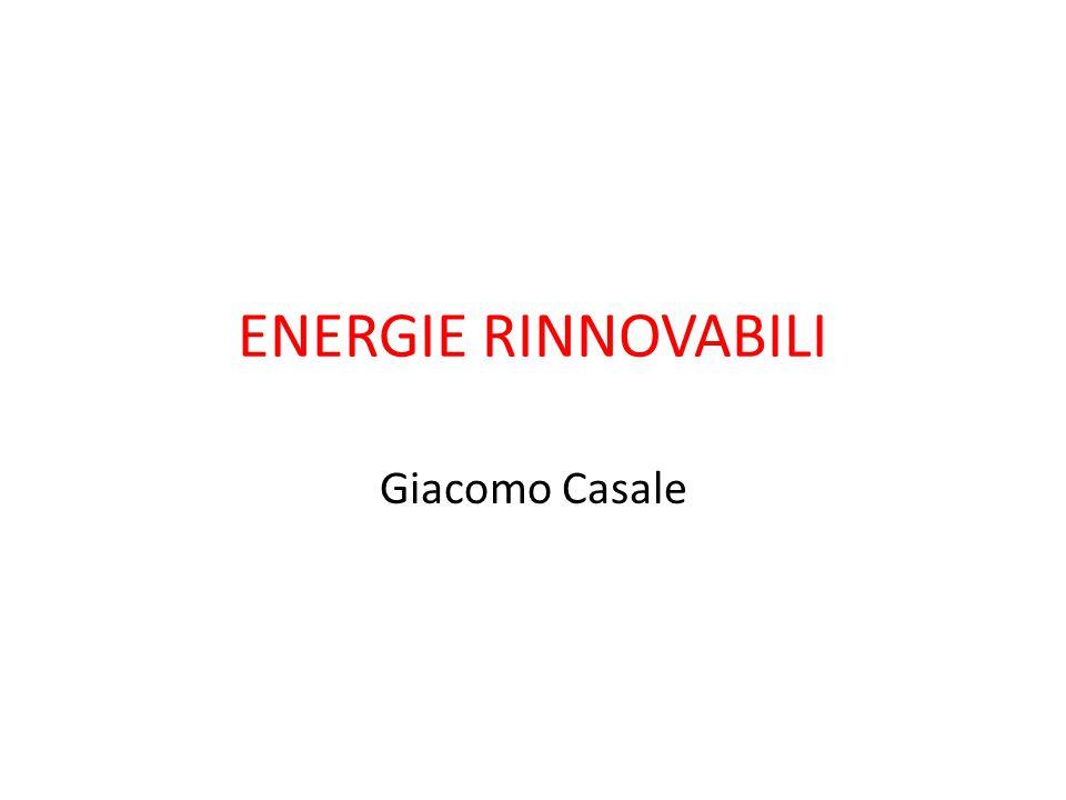 ENERGIE RINNOVABILI Giacomo Casale