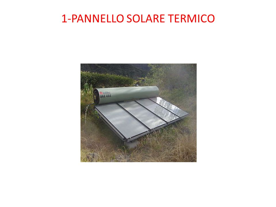 Pannello Solare Termico Forum : Energie rinnovabili giacomo casale ppt scaricare