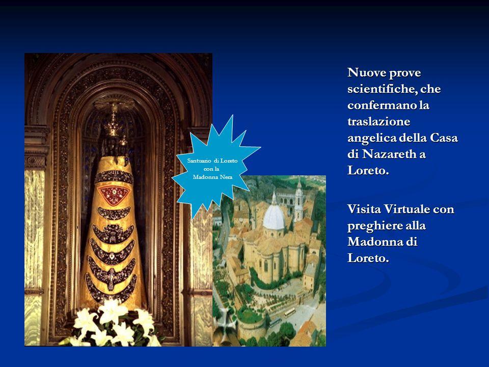Visita Virtuale con preghiere alla Madonna di Loreto.