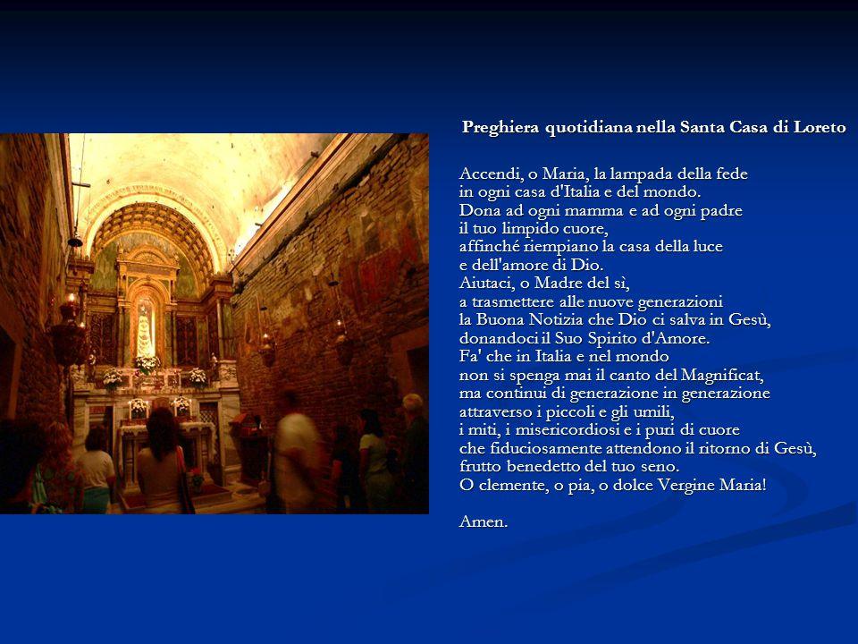 Preghiera quotidiana nella Santa Casa di Loreto