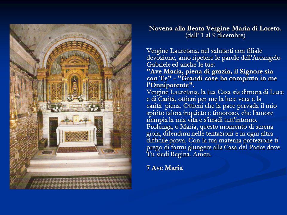 Novena alla Beata Vergine Maria di Loreto. (dall' 1 al 9 dicembre)