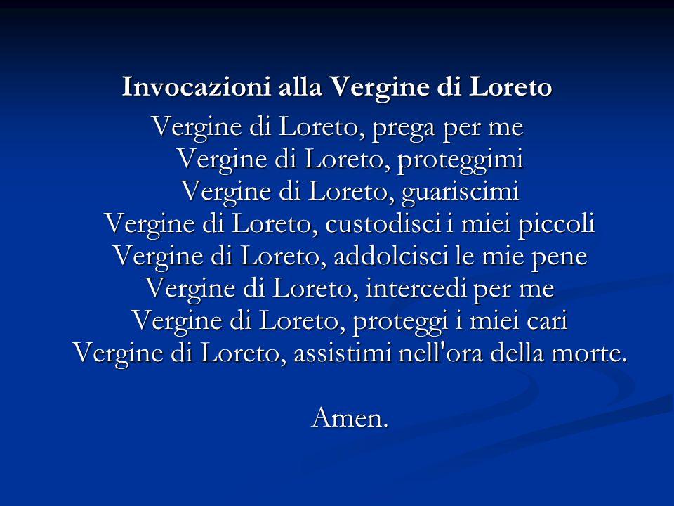 Invocazioni alla Vergine di Loreto