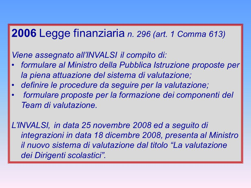 2006 Legge finanziaria n. 296 (art. 1 Comma 613)