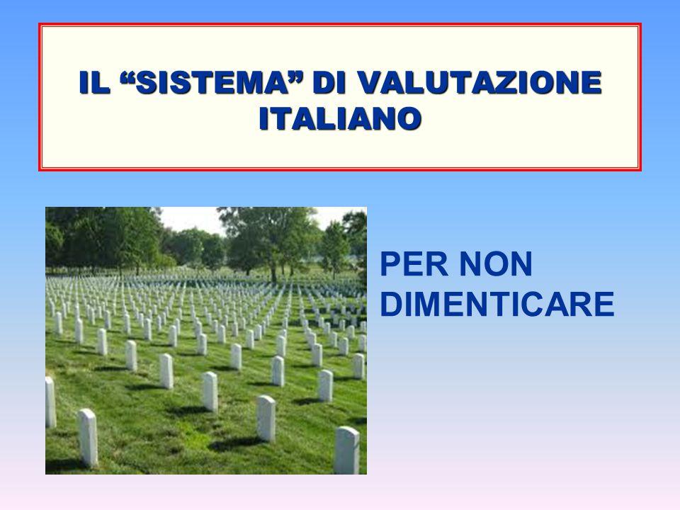 IL SISTEMA DI VALUTAZIONE ITALIANO
