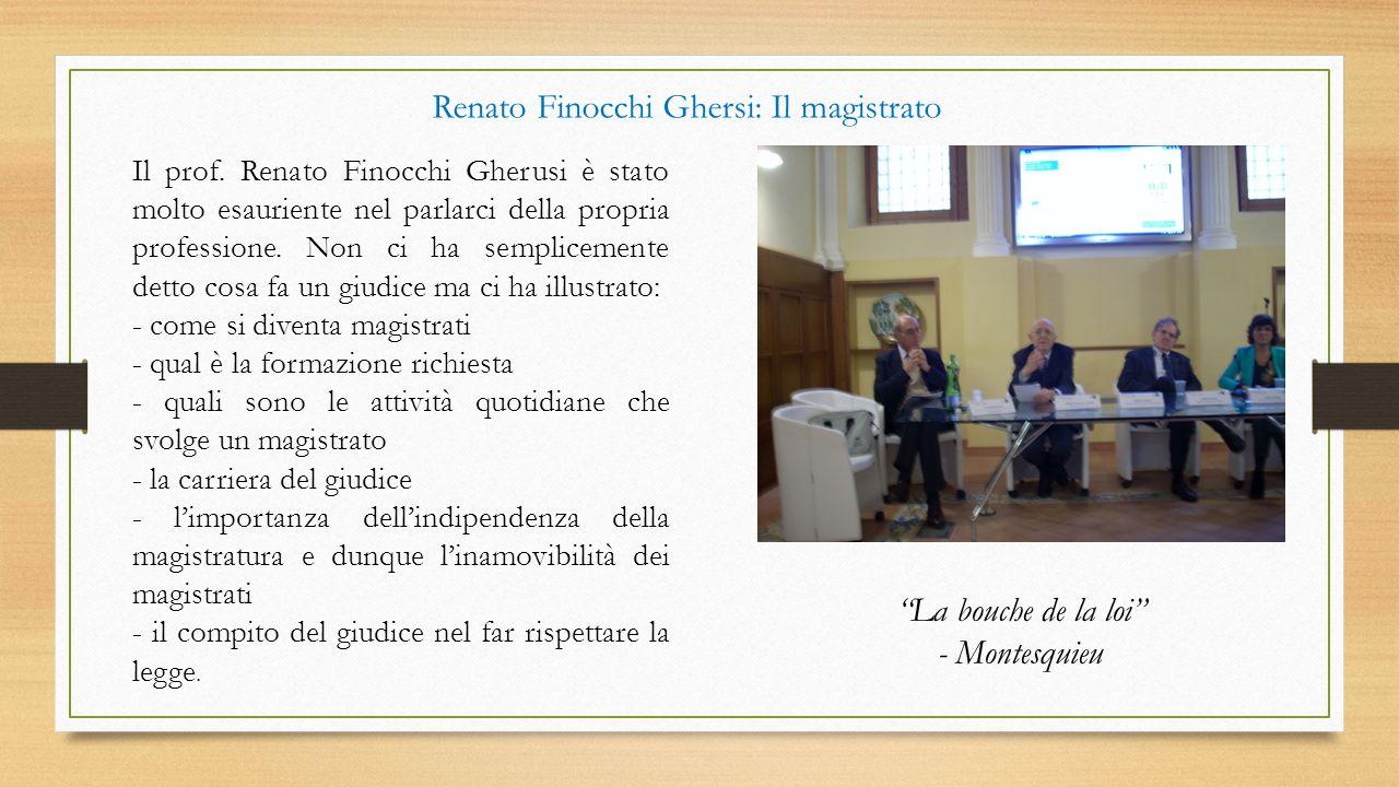 Renato Finocchi Ghersi: Il magistrato
