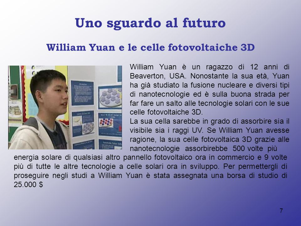 William Yuan e le celle fotovoltaiche 3D