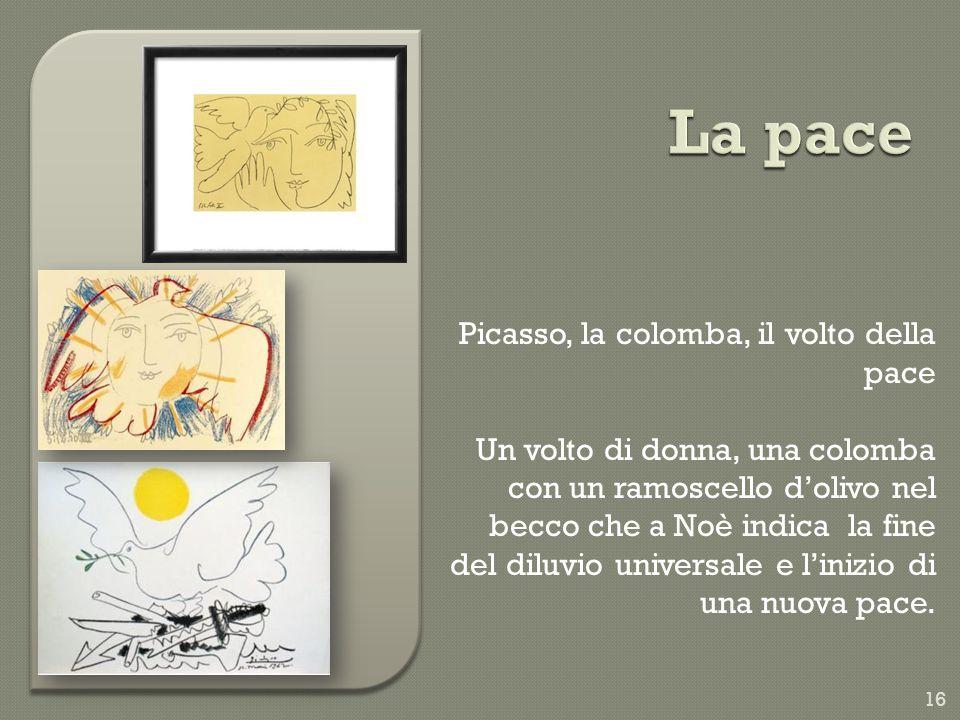 La pace Picasso, la colomba, il volto della pace