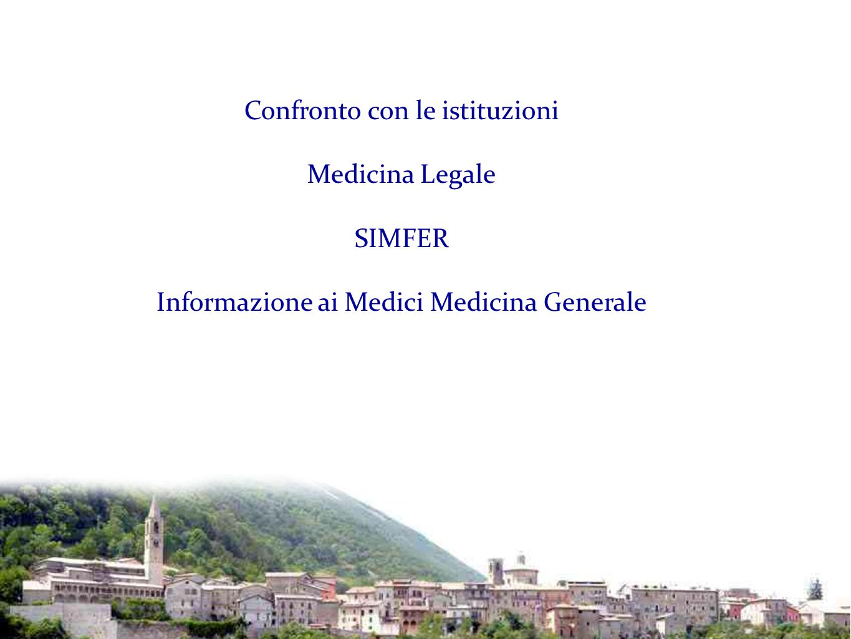 Confronto con le istituzioni Medicina Legale SIMFER