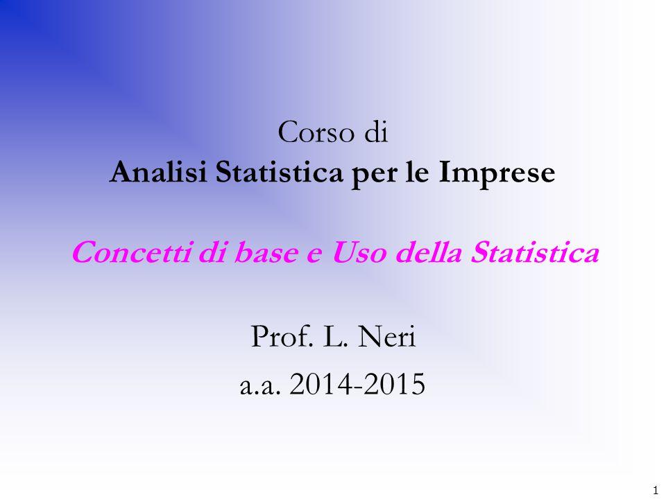 Corso di Analisi Statistica per le Imprese Concetti di base e Uso della Statistica