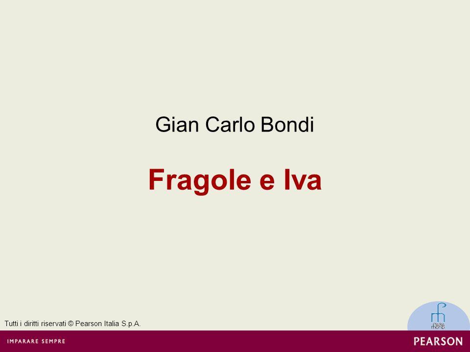 Fragole e Iva Gian Carlo Bondi