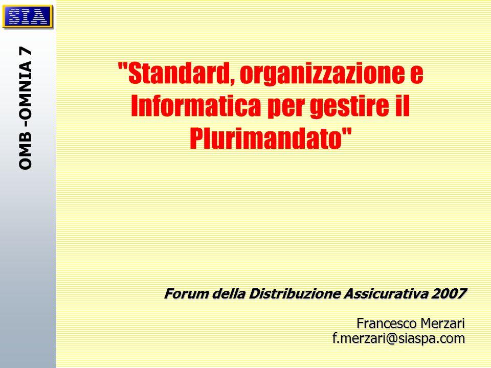 Standard, organizzazione e Informatica per gestire il Plurimandato