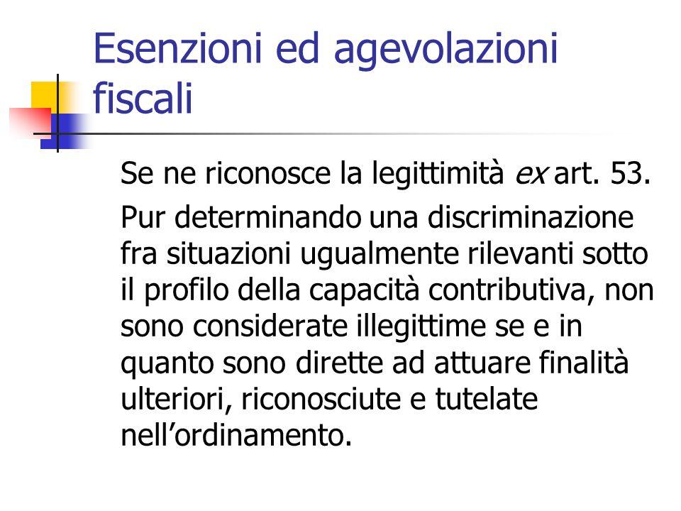 Esenzioni ed agevolazioni fiscali
