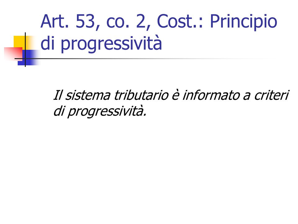 Art. 53, co. 2, Cost.: Principio di progressività