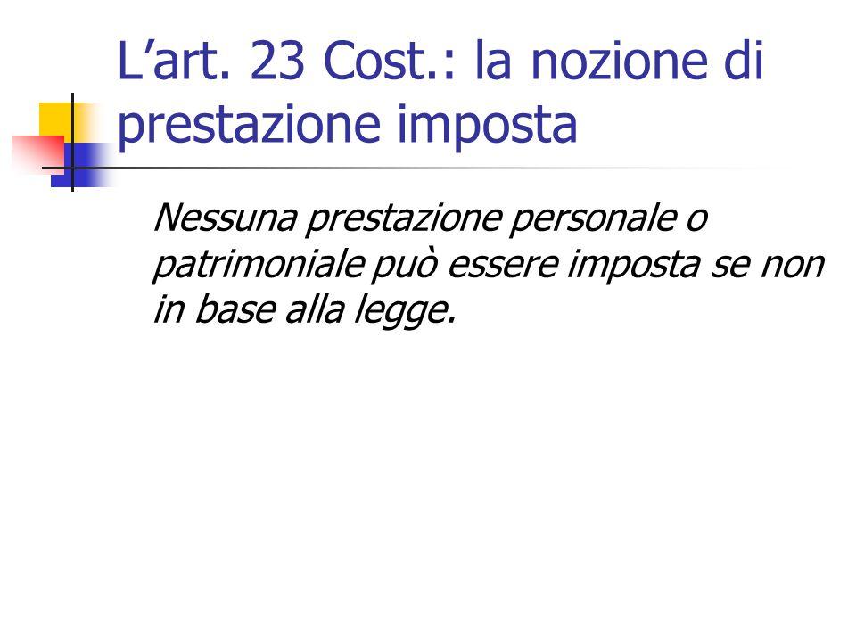 L'art. 23 Cost.: la nozione di prestazione imposta