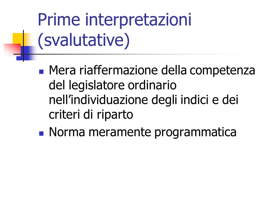 Prime interpretazioni (svalutative)