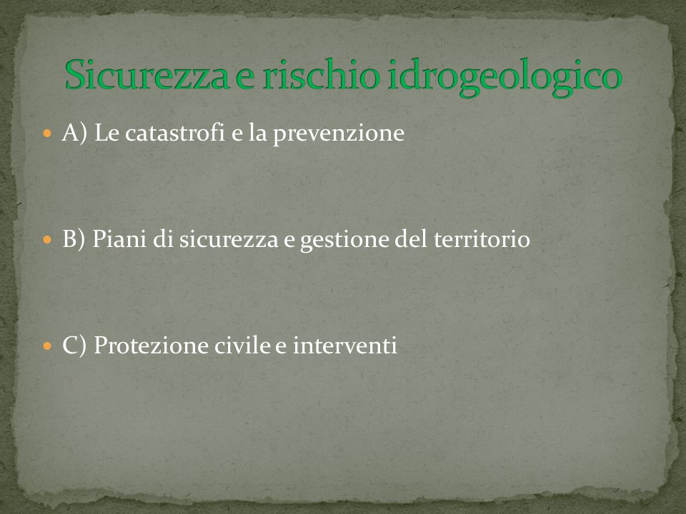 Sicurezza e rischio idrogeologico