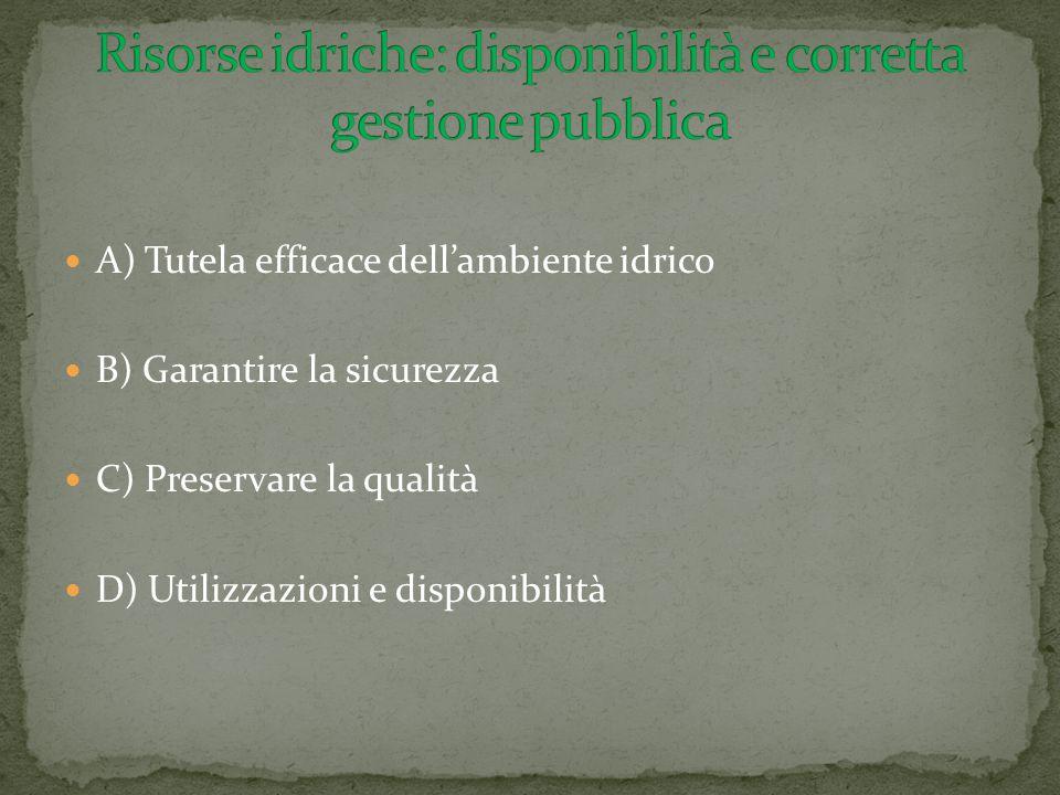 Risorse idriche: disponibilità e corretta gestione pubblica