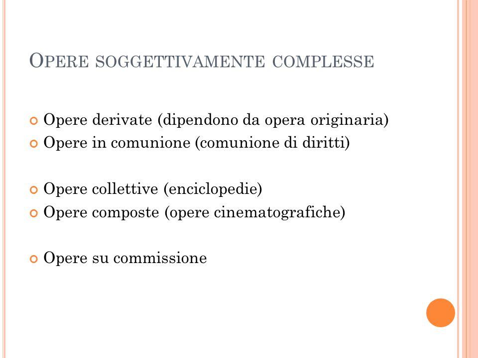 Opere soggettivamente complesse