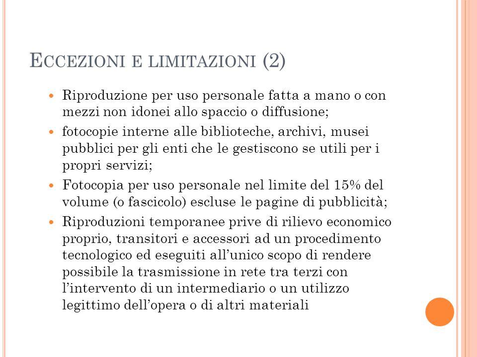 Eccezioni e limitazioni (2)