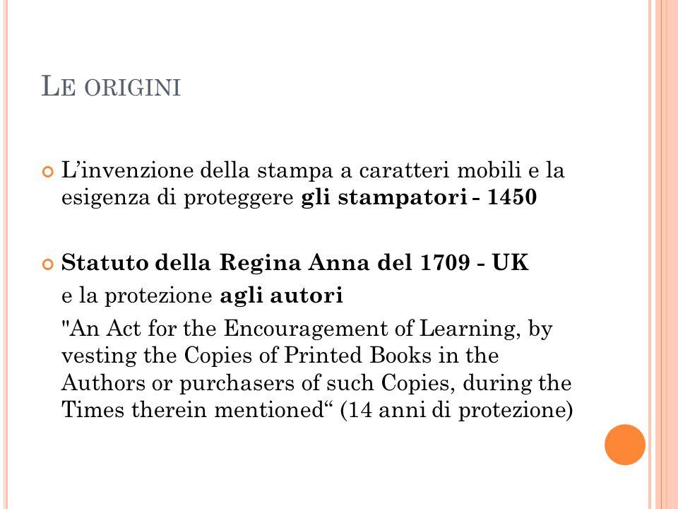 Le origini L'invenzione della stampa a caratteri mobili e la esigenza di proteggere gli stampatori - 1450.