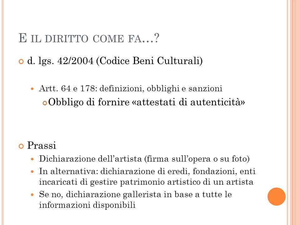 E il diritto come fa… d. lgs. 42/2004 (Codice Beni Culturali)