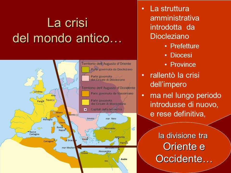 La crisi del mondo antico…