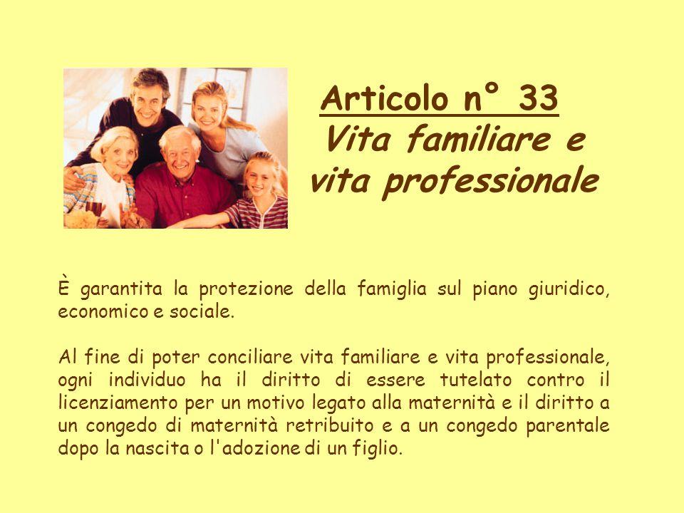 Articolo n° 33 Vita familiare e vita professionale