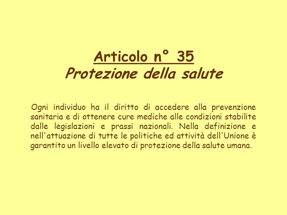 Articolo n° 35 Protezione della salute