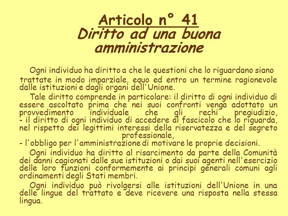 Articolo n° 41 Diritto ad una buona amministrazione