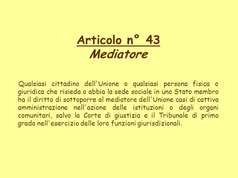 Articolo n° 43 Mediatore