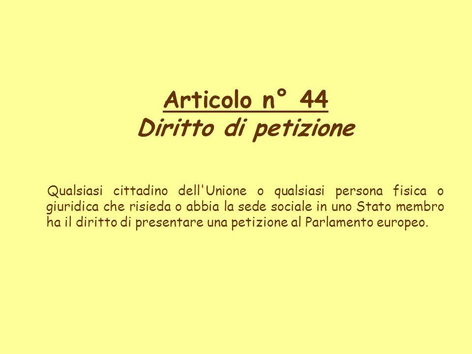 Articolo n° 44 Diritto di petizione