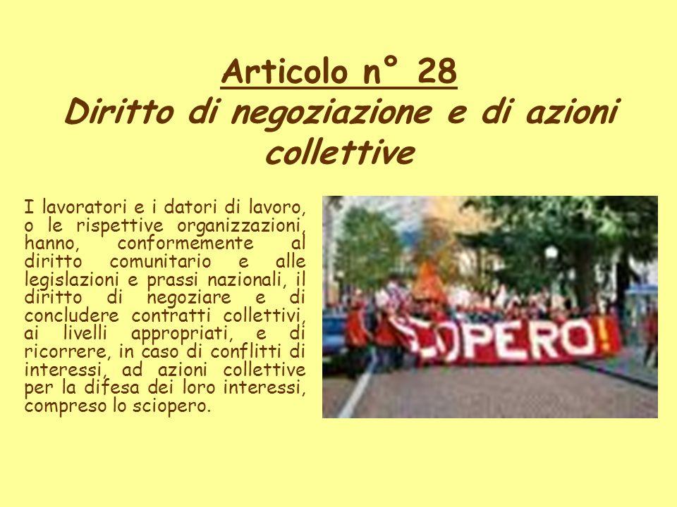 Articolo n° 28 Diritto di negoziazione e di azioni collettive