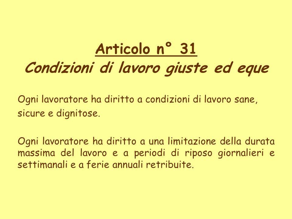Articolo n° 31 Condizioni di lavoro giuste ed eque