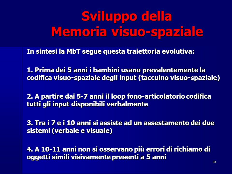 Sviluppo della Memoria visuo-spaziale