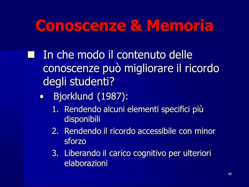 Conoscenze & Memoria In che modo il contenuto delle conoscenze può migliorare il ricordo degli studenti