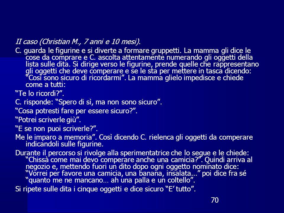 II caso (Christian M., 7 anni e 10 mesi).