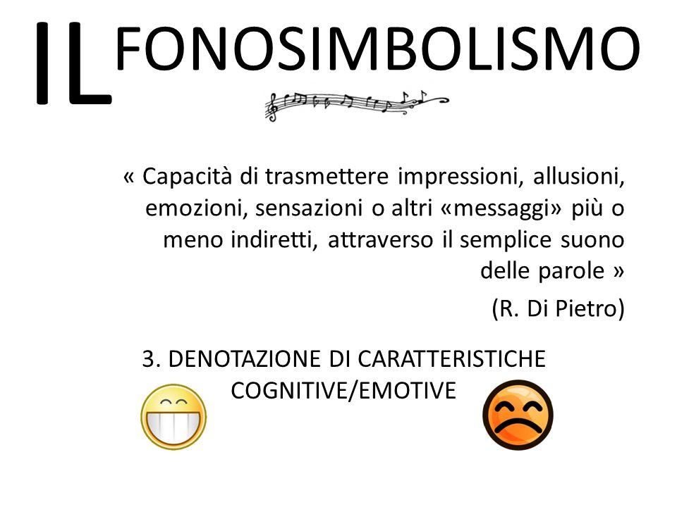 3. DENOTAZIONE DI CARATTERISTICHE COGNITIVE/EMOTIVE