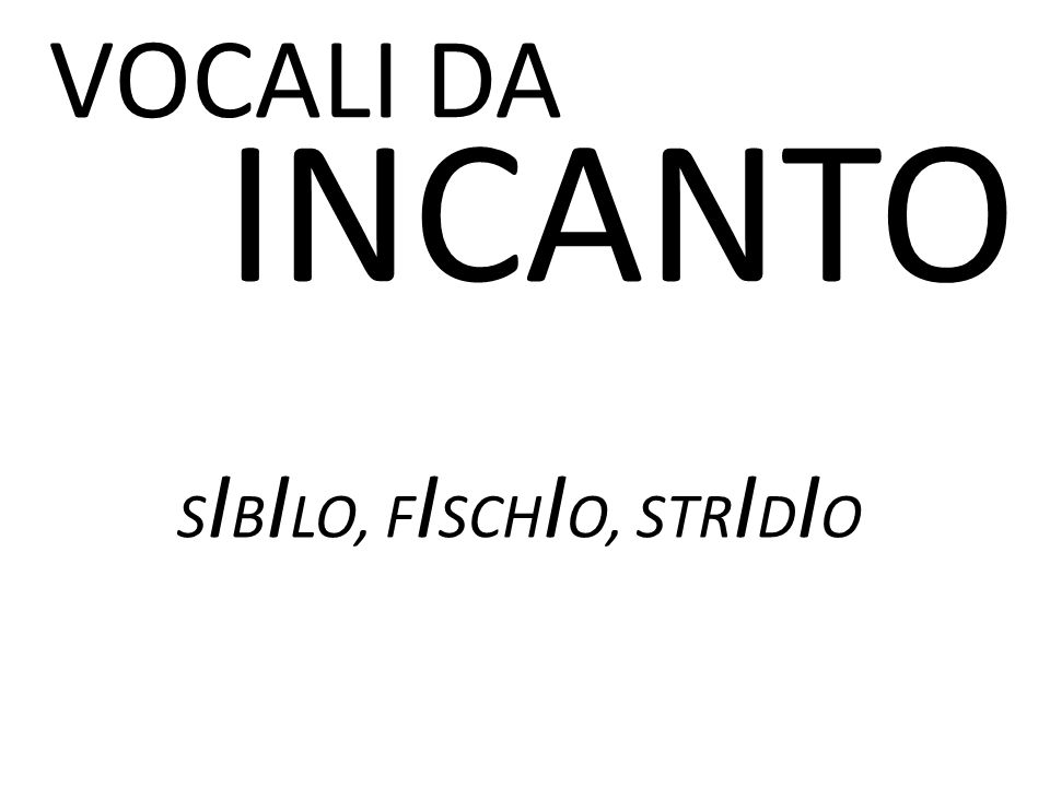 SIBILO, FISCHIO, STRIDIO