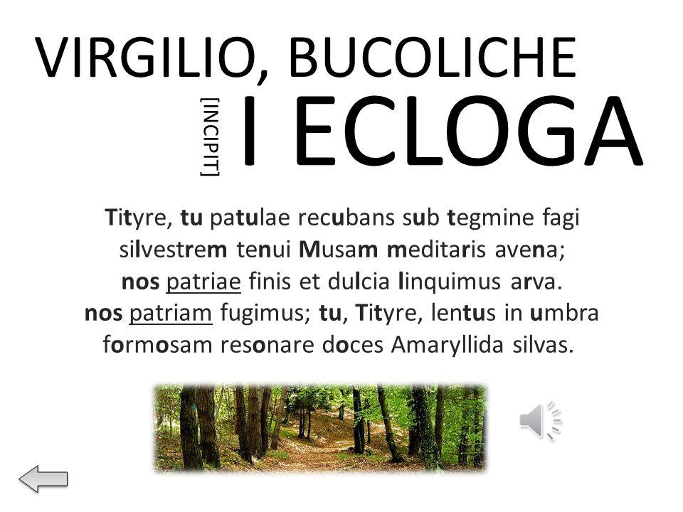 I ECLOGA VIRGILIO, BUCOLICHE