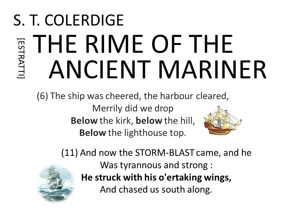 THE RIME OF THE ANCIENT MARINER S. T. COLERDIGE
