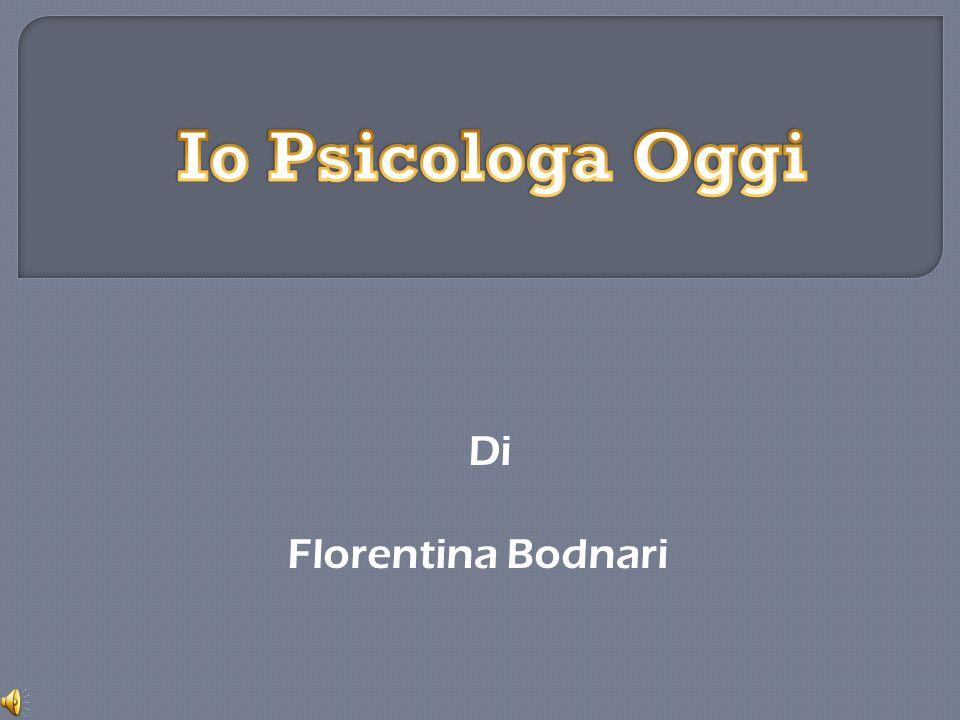 Io Psicologa Oggi Di Florentina Bodnari