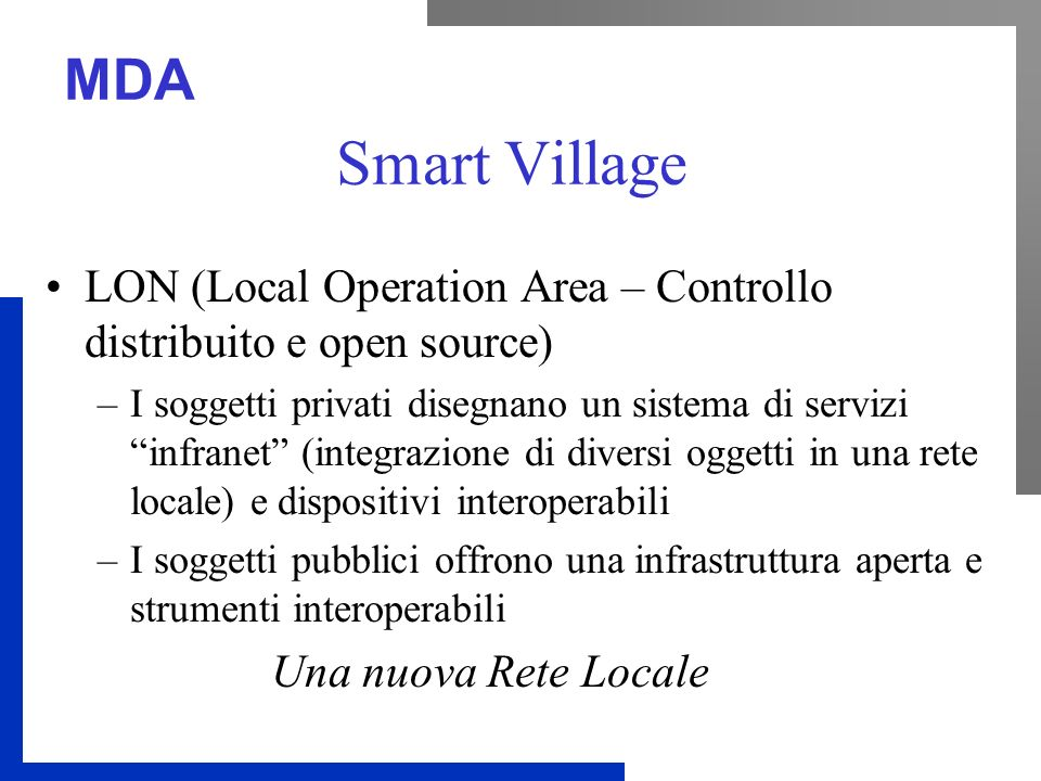 Smart Village LON (Local Operation Area – Controllo distribuito e open source)