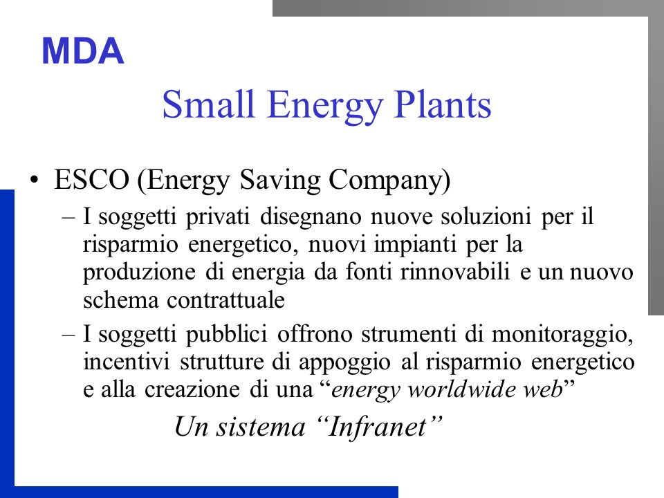 Small Energy Plants ESCO (Energy Saving Company) Un sistema Infranet