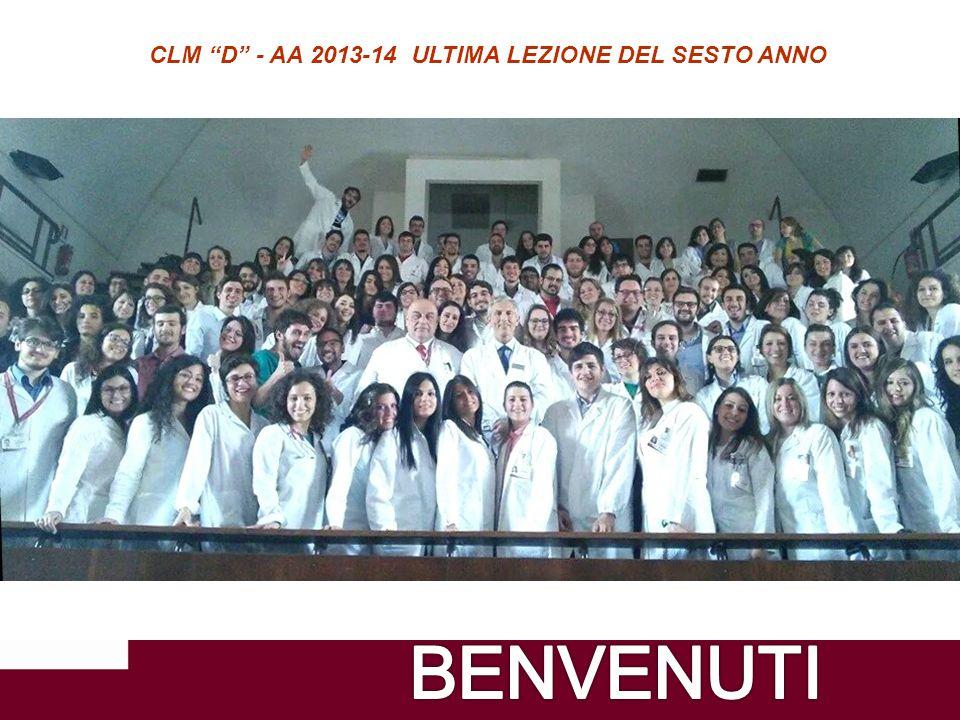 CLM D - AA 2013-14 ULTIMA LEZIONE DEL SESTO ANNO
