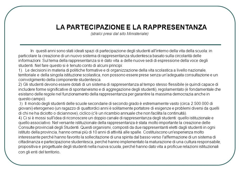LA PARTECIPAZIONE E LA RAPPRESENTANZA (stralci presi dal sito Ministeriale)